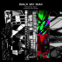 Walk My Way - Volume Four cover art