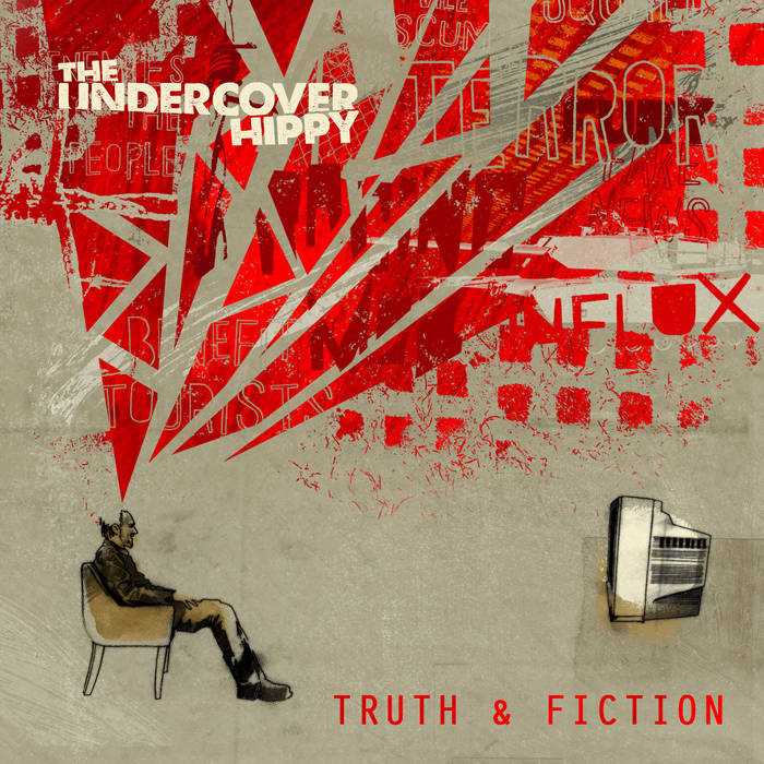 Truth & Fiction | The Undercover Hippy
