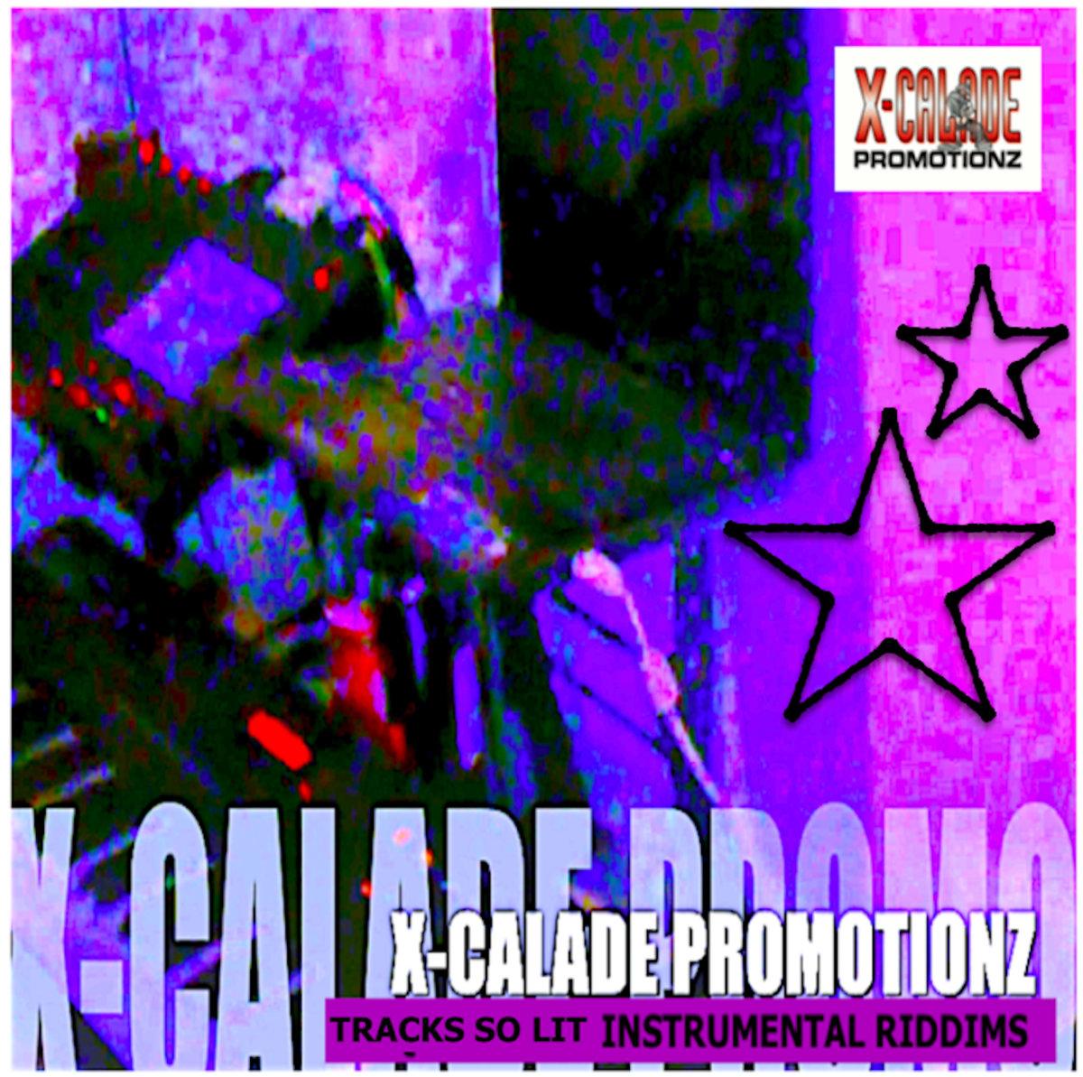 TRACKS SO LIT INSTRUMENTAL RIDDIMS - X-Calade Promotionz | X-Calade