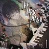 The Dark Piano, Vol. 1 (Creepypasta Music)