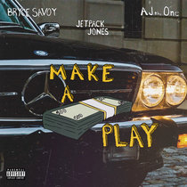 Make A Play feat. Bryce Savoy & AJ, the One cover art