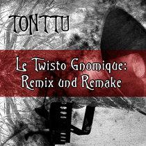 Le Twisto Gnomique: Remix und Remake cover art