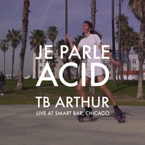 TB Arthur LIVE at Smart Bar, Chicago cover art