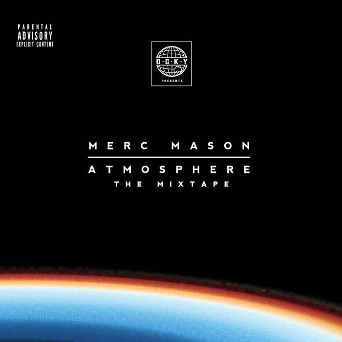 Atmosphere (The Mixtape), by Merc Mason