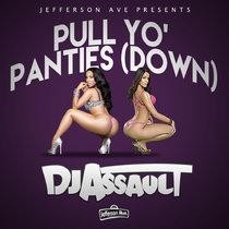 Pull Yo' Panties Down (FREE) cover art