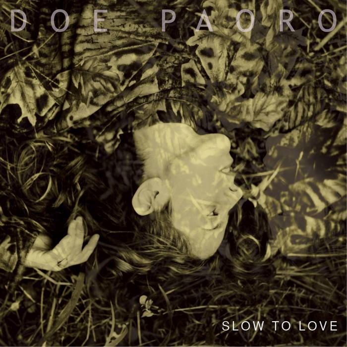 doe paoro slow to love