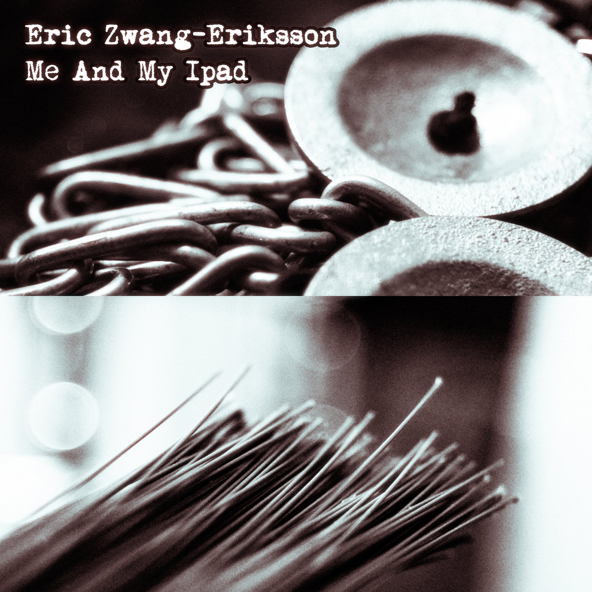 Eric Zwang-Eriksson – Me And My Ipad