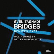 Bridges Remixes Part 1 (MHD057) cover art