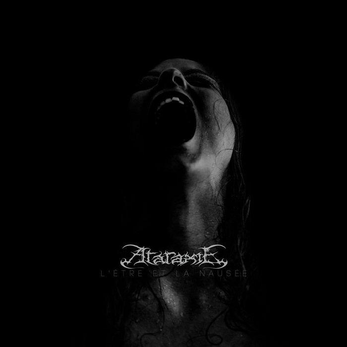 ataraxie l'être et la nausée extreme doom metal français jean-paul sartre