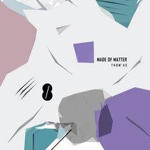 Made of Matter cover art