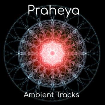 Ambient Tracks by Praheya