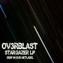 John Ov3rblast - Stargazer LP cover art