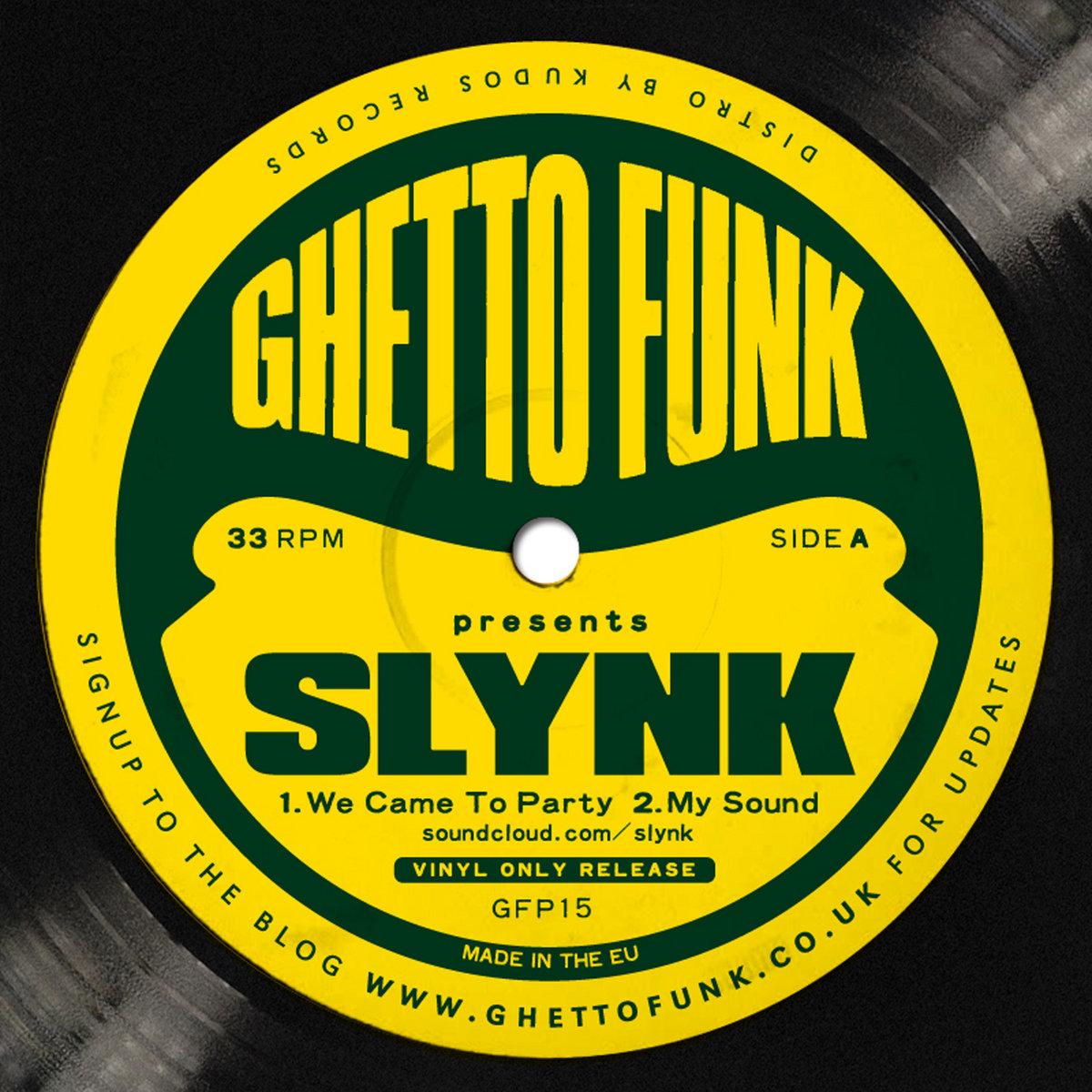 Slynk - Dancefloor Silly | Ghetto Funk