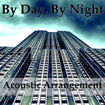 By Day, By Night | Acoustic Arrangement (Single) cover art