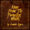 Hope From The Forgotten Woods Cover Art