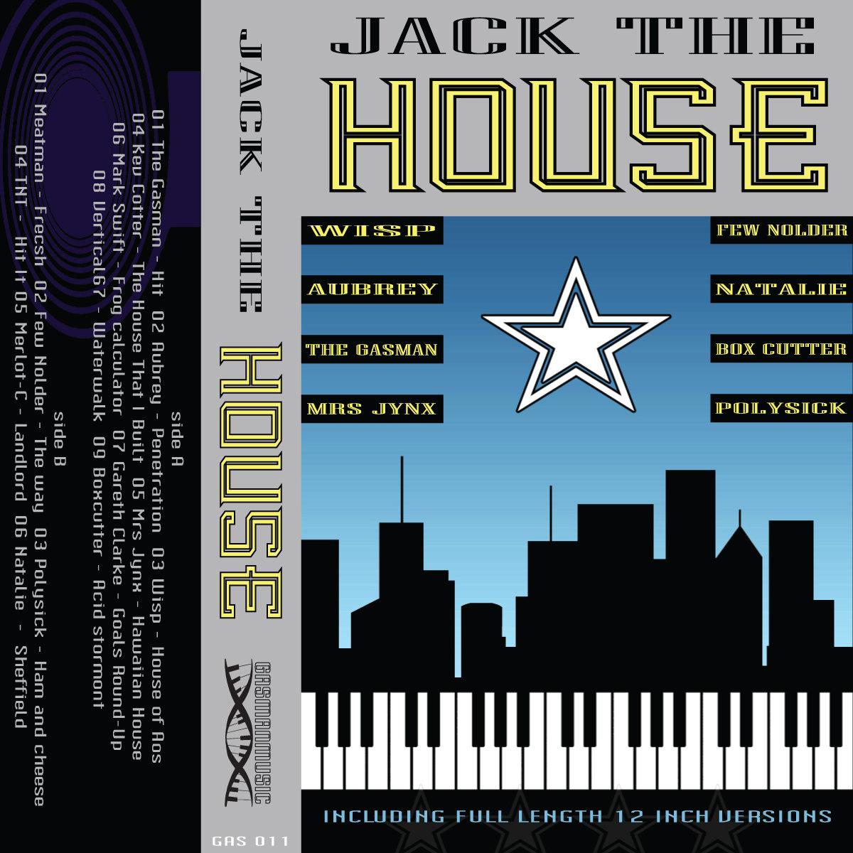 Jack the House | Gasmanmusic