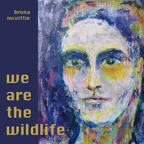 We Are the Wildlife cover art
