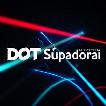 SUPADORAI (スーパードライ) EP cover art