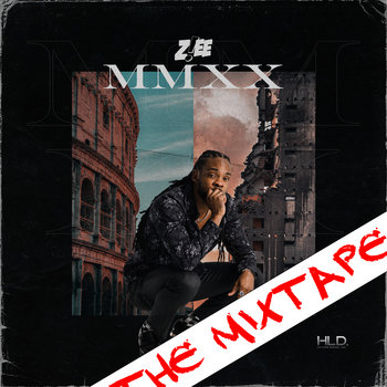 MMXX THE MIXTAPE by Z!EE