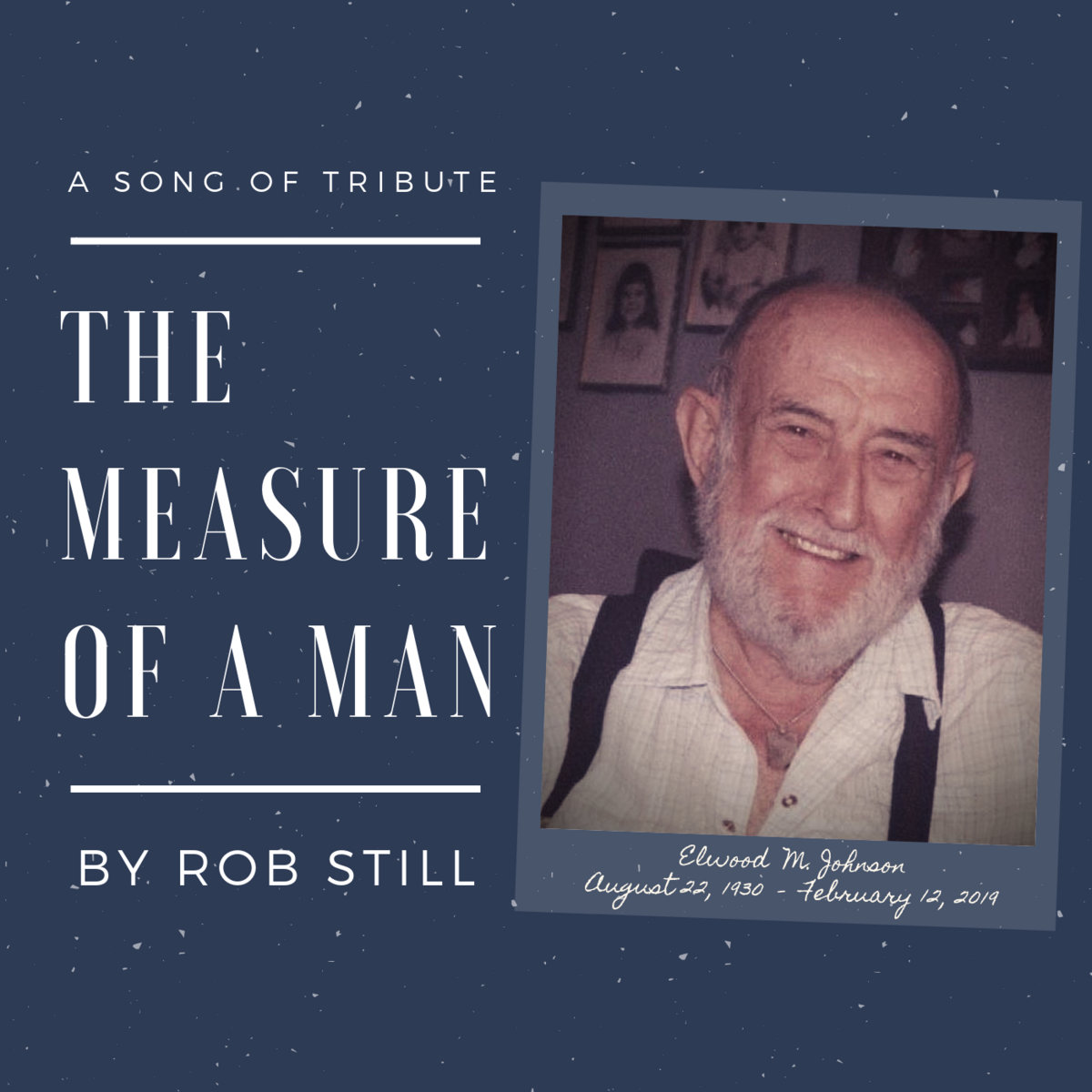 The Measure of A Man [SINGLE] by Rob Still