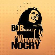 No Woman No Cry - (DJ Zen & Jace 2021 Remix) cover art