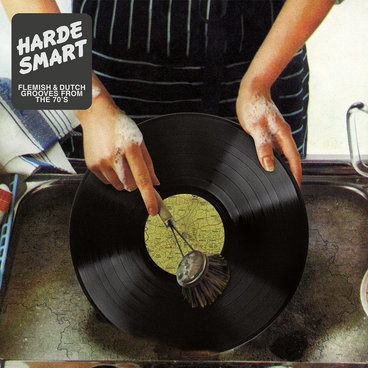 Harde Smart : Flemish & Dutch Grooves From The 70's main photo
