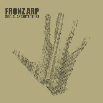 Social Architecture by Fronz Arp