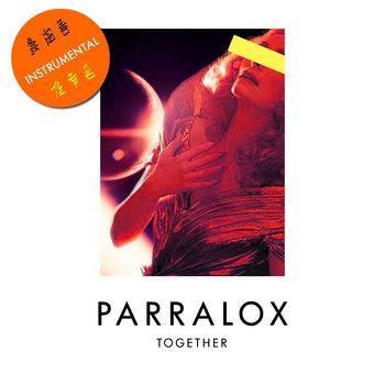 Parralox - Together (Instrumental)