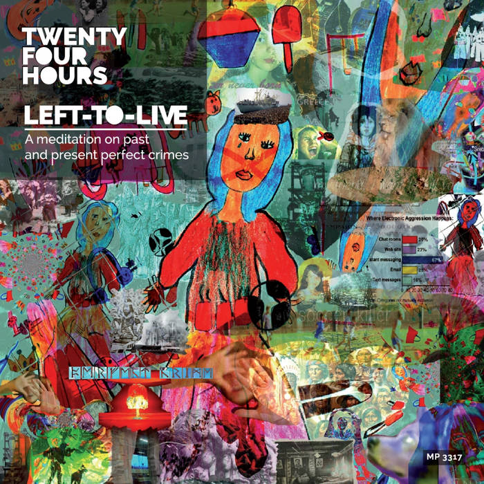 Twenty Four Hours: è uscito Left-To Live (anche in HD 88KHz/24bit su Bandcamp) A0331202708_16