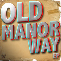 Old Manor Way EP cover art