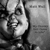 My Chucky Doll Came To Life cover art