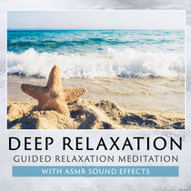Deep Relaxation - Guided Relaxation Meditation cover art