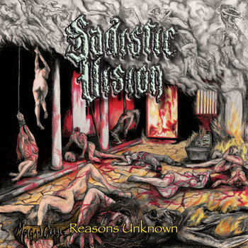 027 - Reasons Unknown by SADISTIC VISION