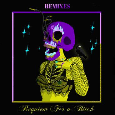 Requiem for a Bitch (Remixes) main photo