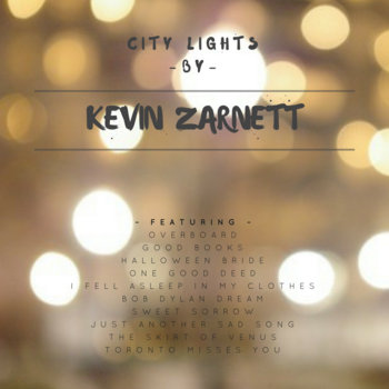 City Lights by Kevin Zarnett