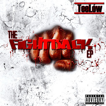The Fight Back EP by TeeLow