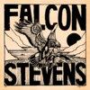 FALCON STEVENS Cover Art