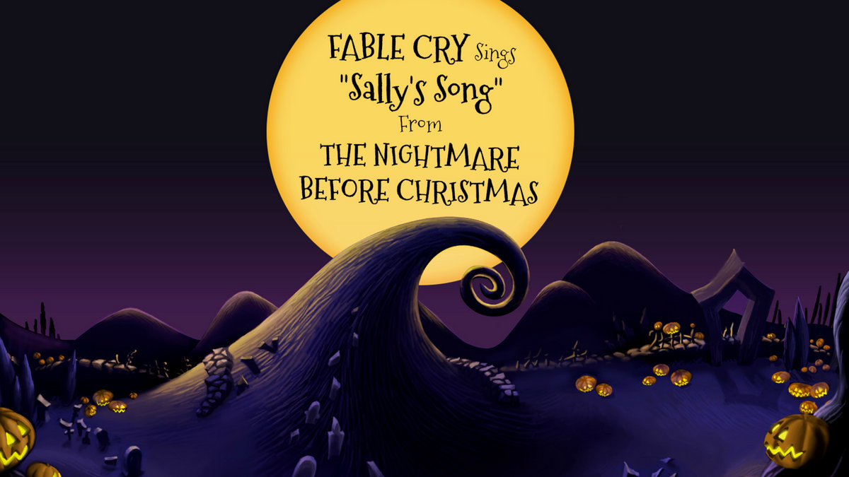 Sally\'s Song | Fable Cry