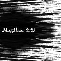 Matthew 2:23 cover art