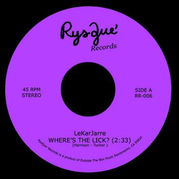 LeKarJarre / Davinity - Where's The Lick? / Never Stop by RysQue' Records