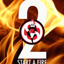 2 Start A Fire cover art