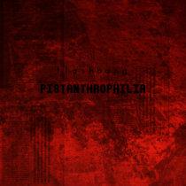 pistanthrophilia cover art