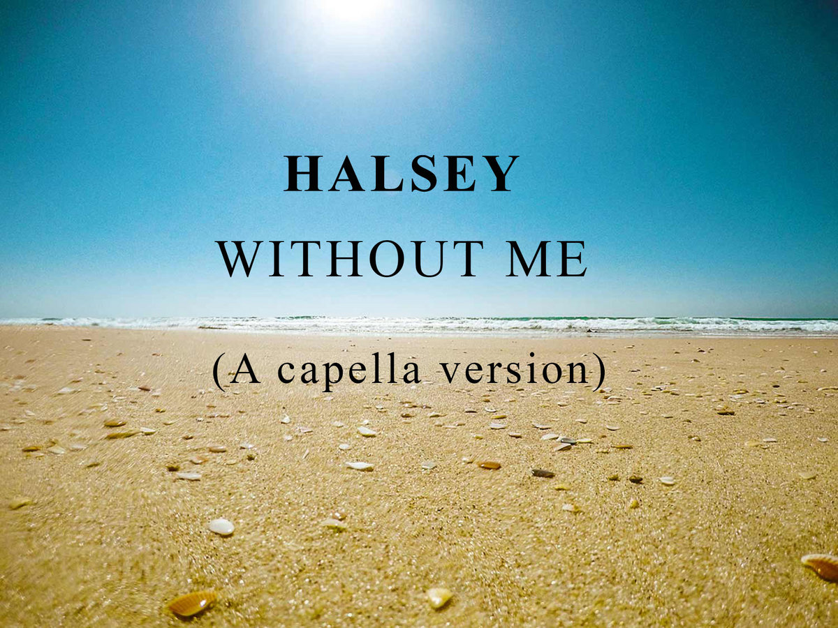 halsey without me acapella free download