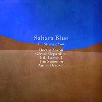 Sahara Blue - I'll Strangle You cover art