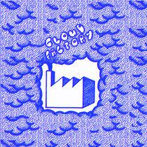 Cloud Factory #1 cover art