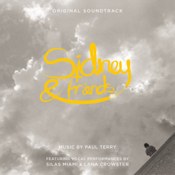 Sidney & Friends (Original Soundtrack) by Paul Terry