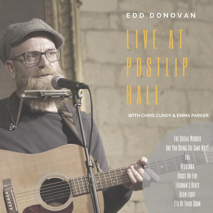 Live At Postlip Hall Edd Donovan And The Wandering Moles