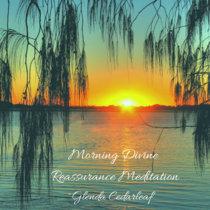 Morning Divine Reassurance Meditation cover art