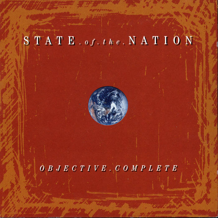 "State Of The Nation - ""Objective Complete"""