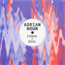Adrian Hour - Conga & Soul cover art